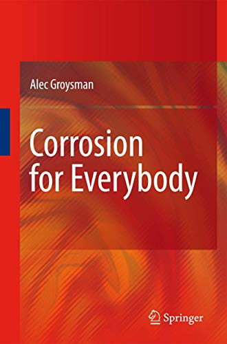 9789048134762: Corrosion for Everybody