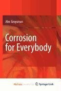 9789048134946: Corrosion for Everybody