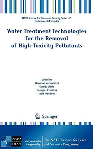 Water Treatment Technologies for the Removal of High-Toxity Pollutants: Miroslava Václavíková