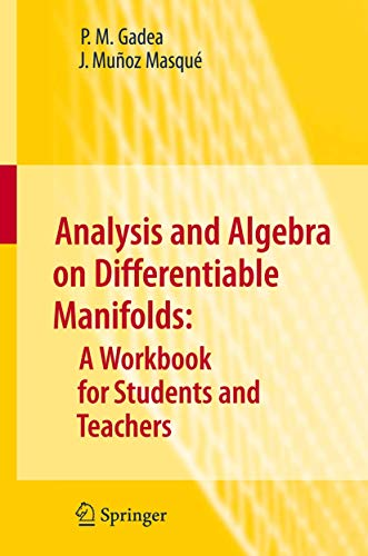 9789048135639: Analysis and Algebra on Differentiable Manifolds: A Workbook for Students and Teachers