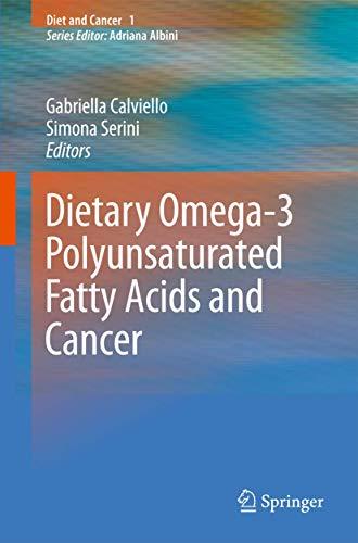 Dietary Omega-3 Polyunsaturated Fatty Acids and Cancer: Gabriella Calviello