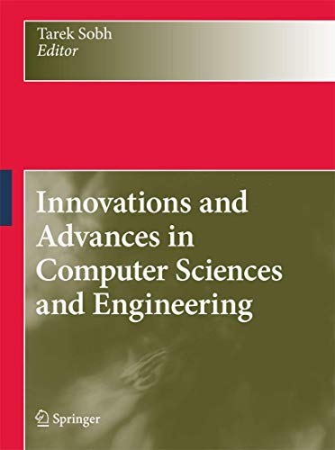 Innovations and Advances in Computer Sciences and Engineering: Tarek Sobh