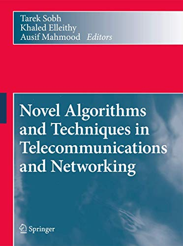 Novel Algorithms and Techniques in Telecommunications and Networking (Hardback)