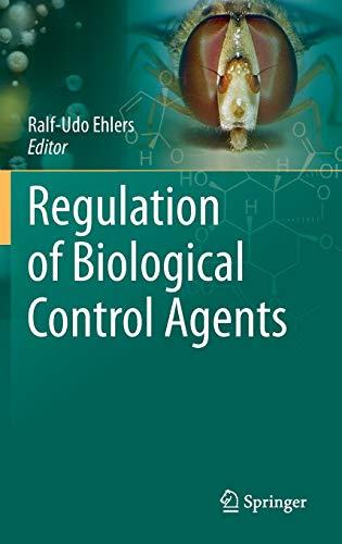 Regulation of Biological Control Agents: Ralf-Udo Ehlers