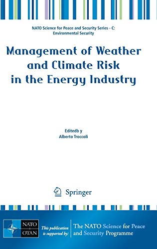 9789048136902: Management of Weather and Climate Risk in the Energy Industry (NATO Science for Peace and Security Series C: Environmental Security)