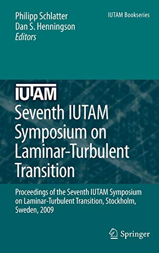 Seventh IUTAM Symposium on Laminar-Turbulent Transition: Philipp Schlatter