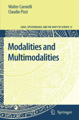 9789048137626: Modalities and Multimodalities (Logic, Epistemology, and the Unity of Science)
