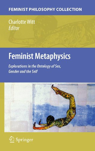 9789048137824: Feminist Metaphysics: Explorations in the Ontology of Sex, Gender and the Self (Feminist Philosophy Collection)