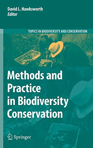 Methods and Practice in Biodiversity Conservation: David Leslie Hawksworth