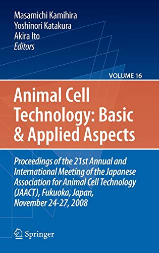 Basic and Applied Aspects: Proceedings of the 21st Annual and International Meeting of the Japanese...