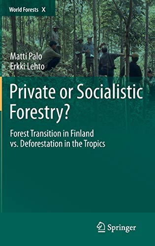 Private or Socialistic Forestry?: Matti Palo