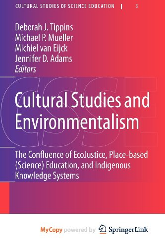 9789048139538: Cultural Studies and Environmentalism: The Confluence of EcoJustice, Place-based (Science) Education, and Indigenous Knowledge Systems
