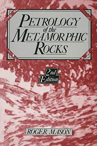 9789048140015: Petrology of the Metamorphic Rocks