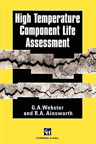 High Temperature Component Life Assessment: R. A. Ainsworth