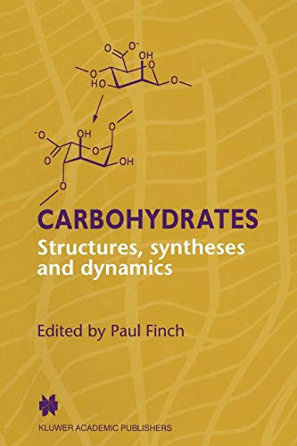 9789048140336: Carbohydrates: Structures, Syntheses and Dynamics