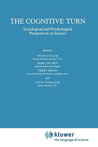 9789048140497: The Cognitive Turn: Sociological and Psychological Perspectives on Science (Sociology of the Sciences Yearbook)