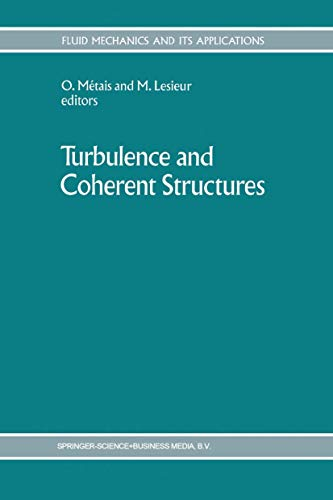 9789048140633: Turbulence and Coherent Structures (Fluid Mechanics and Its Applications)