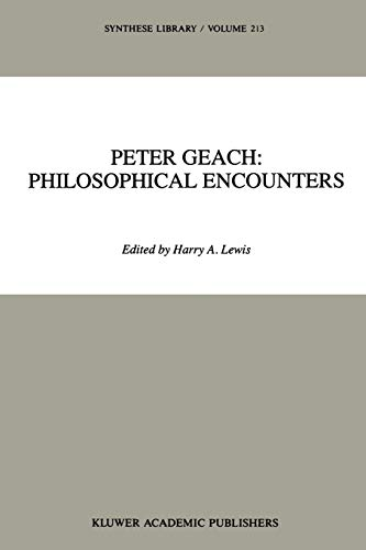 9789048140725: Peter Geach: Philosophical Encounters (Synthese Library)