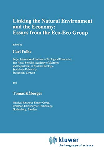 9789048140893: Linking the Natural Environment and the Economy: Essays from the Eco-Eco Group (Ecology, Economy & Environment)