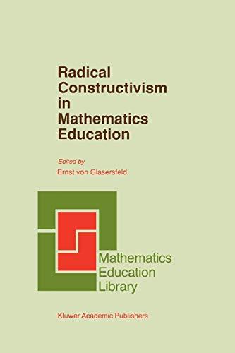 Radical Constructivism in Mathematics Education - E. Glasersfeld