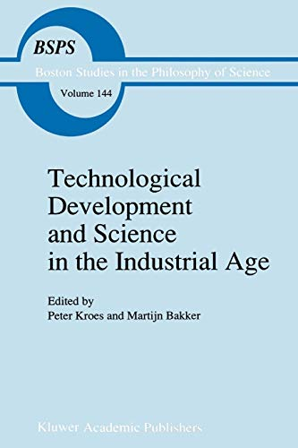 Technological Development and Science in the Industrial Age New Perspectives on the ...