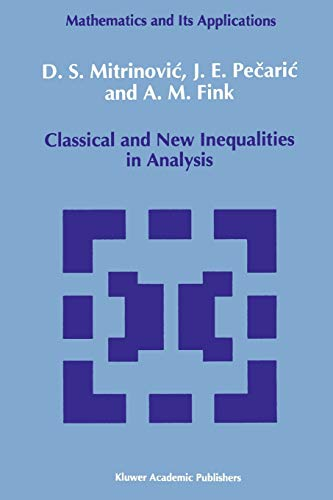 9789048142255: Classical and New Inequalities in Analysis (Mathematics and its Applications)