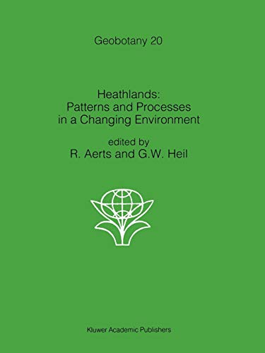 9789048142316: Heathlands: Patterns and Processes in a Changing Environment (Geobotany)