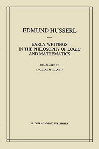 9789048142668: Early Writings in the Philosophy of Logic and Mathematics (Husserliana: Edmund Husserl – Collected Works) (Volume 5)