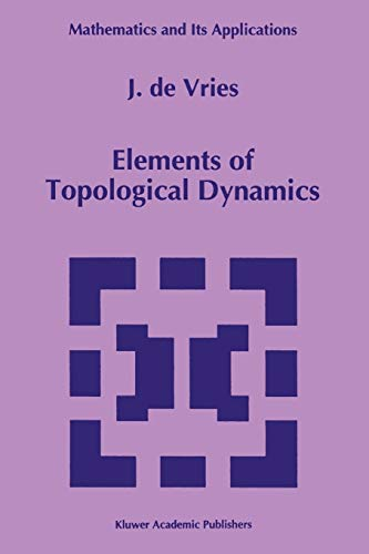 9789048142743: Elements of Topological Dynamics (Mathematics and Its Applications)