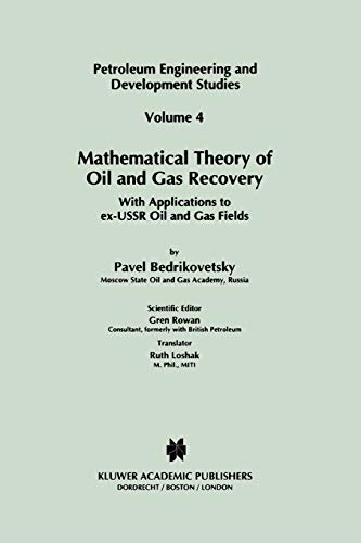 Mathematical Theory of Oil and Gas Recovery With Applications to ex-USSR Oil and Gas Fields ...