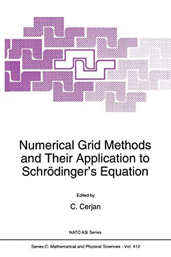 Numerical Grid Methods and Their Application to Schr