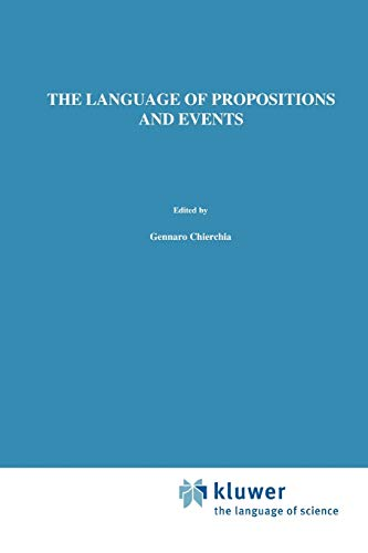 9789048143108: The Language of Propositions and Events: Issues in the Syntax and the Semantics of Nominalization (Studies in Linguistics and Philosophy)