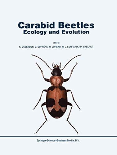 Carabid Beetles: Ecology and Evolution - K. Desender