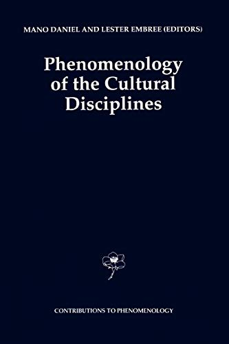 Phenomenology of the Cultural Disciplines Contributions to Phenomenology Volume 16