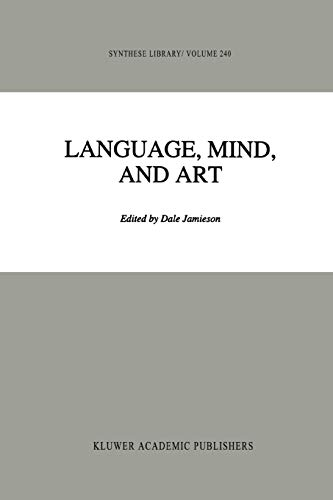 9789048143917: Language, Mind, and Art: Essays in Appreciation and Analysis, in Honor of Paul Ziff (Synthese Library)