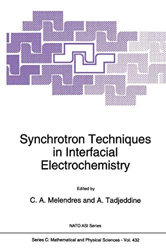 Synchrotron Techniques in Interfacial Electrochemistry (Nato Science Series C: (Closed))