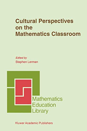 9789048144242: Cultural Perspectives on the Mathematics Classroom (Mathematics Education Library)