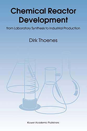 9789048144464: Chemical Reactor Development: from Laboratory Synthesis to Industrial Production