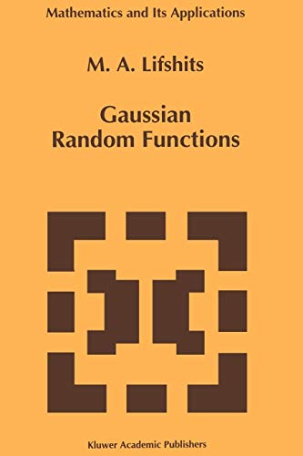 9789048145287: Gaussian Random Functions (Mathematics and Its Applications)