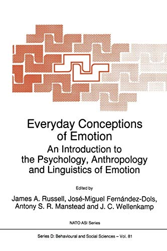 9789048145515: Everyday Conceptions of Emotion: An Introduction to the Psychology, Anthropology and Linguistics of Emotion (Nato Science Series D:)