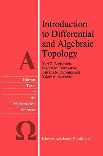 9789048145584: Introduction to Differential and Algebraic Topology (Texts in the Mathematical Sciences)