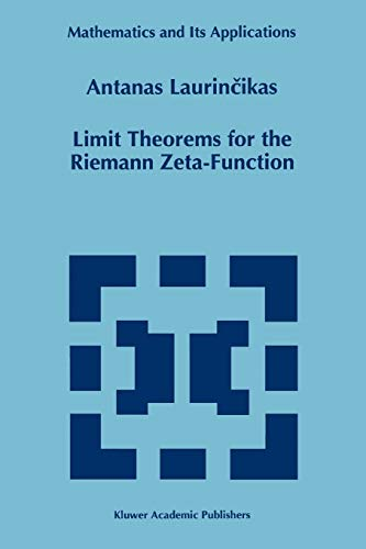 9789048146475: Limit Theorems for the Riemann Zeta-Function (Mathematics and Its Applications)