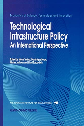 9789048146499: Technological Infrastructure Policy: An International Perspective (Economics of Science, Technology and Innovation)