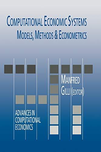 9789048146550: Computational Economic Systems: Models, Methods & Econometrics (Advances in Computational Economics)