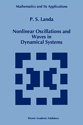 9789048146703: Nonlinear Oscillations and Waves in Dynamical Systems (Mathematics and Its Applications (closed))