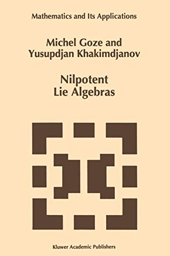 9789048146710: Nilpotent Lie Algebras (Mathematics and Its Applications)