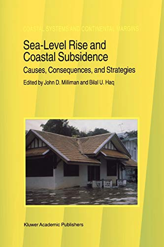 9789048146727: Sea-Level Rise and Coastal Subsidence: Causes, Consequences, and Strategies (Coastal Systems and Continental Margins)