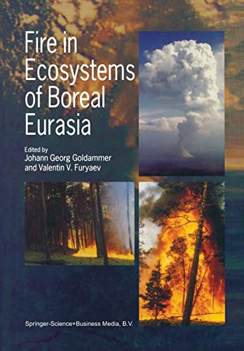 Fire in Ecosystems of Boreal Eurasia Forestry Sciences