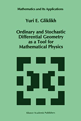 9789048147311: Ordinary and Stochastic Differential Geometry As a Tool for Mathematical Physics