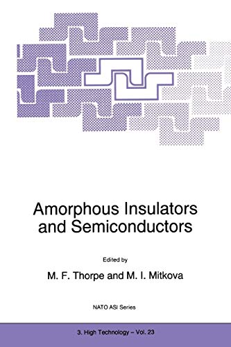 Amorphous Insulators and Semiconductors Nato Science Partnership Subseries 3